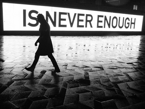 Is never enough | by Birdhouse camper