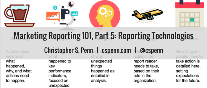 Marketing Reporting 101, Part 5- Reporting Technologies.png