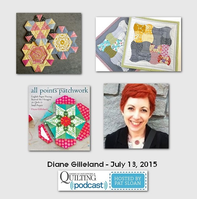 American Patchwork and Quilting Pocast guest Diane Gilleland July 2015