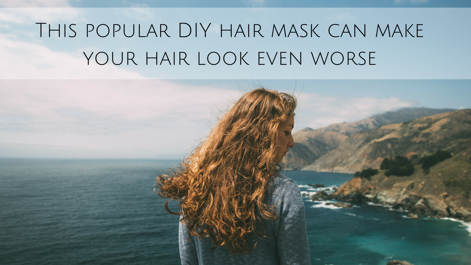 This popular DIY hair mask can make your hair look even worse
