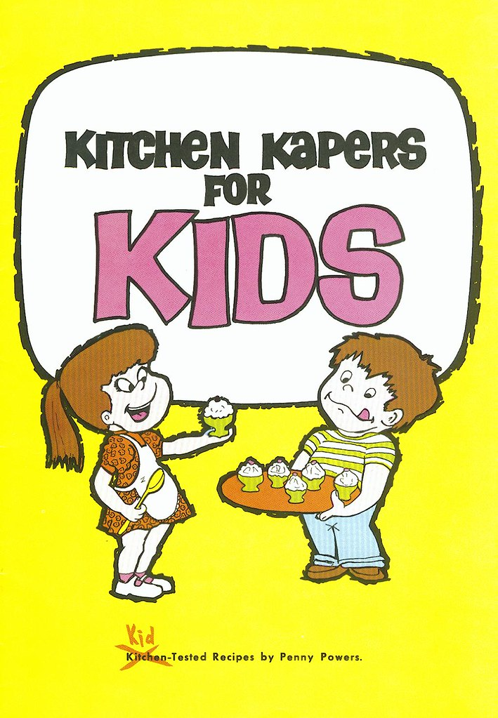 Kitchen Kapers For Kids Cookbook Cover | In Addition To Marku2026 | Flickr