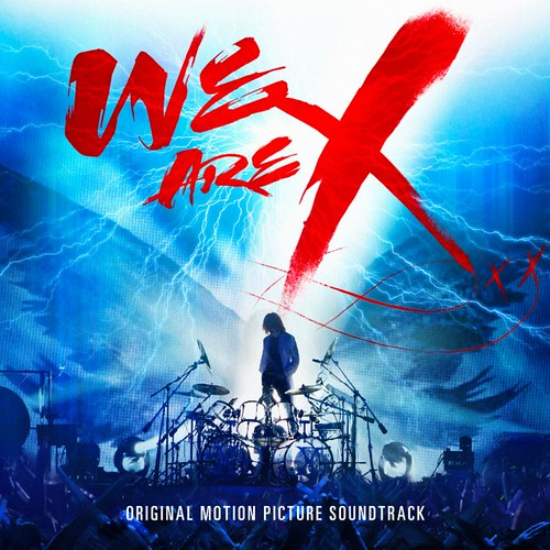 We are X - Original Motion Picture Soundtrack