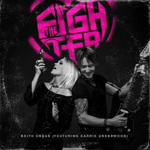 Keith Urban – The Fighter (feat. Carrie Underwood)