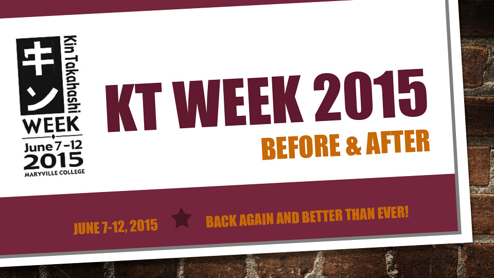 KT Week 2015 Before & After