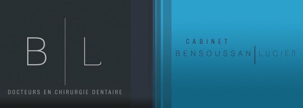 Bensoussan & Lucien | Docteurs en Chirurgie Dentaire