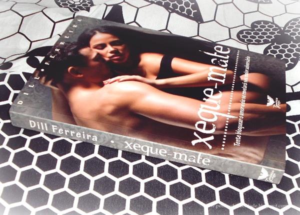 Xeque-Mate, Dill Ferreira, resenha, livro, capa, parceria, comprar