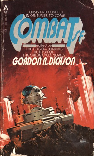Combat SF by Gordon R. Dickson. Ace 1981. Cover artist Vincent Di Fate