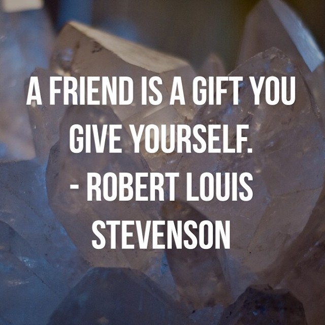 A friend is a gift you give yourself. - Robert Louis Steve… | Flickr