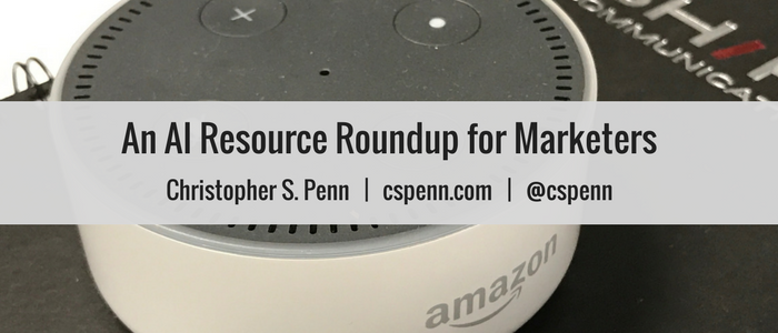 An AI Resource Roundup for Marketers.png