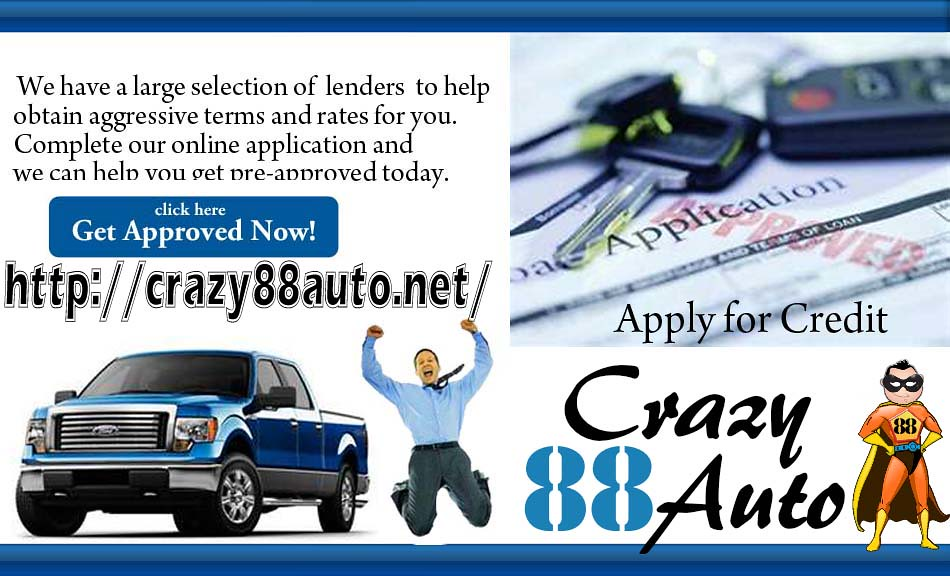 Crazy 88 Auto Local Buy Here Pay Here Focuses On Bad Credi Flickr