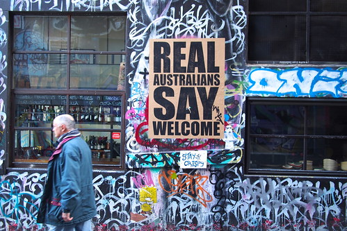 "Street art or graffiti? Hosier Lane, Melbourne. ""Real Australians Say Welcome"""