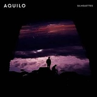 Aquilo Silhouettes cover