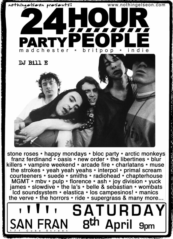 24 Hour Party People, 8 April 2017