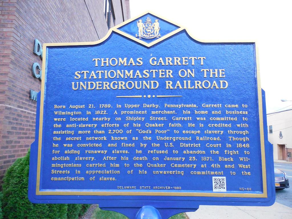 Thomas Garrett-Underground Railroad Historic Marker | Flickr