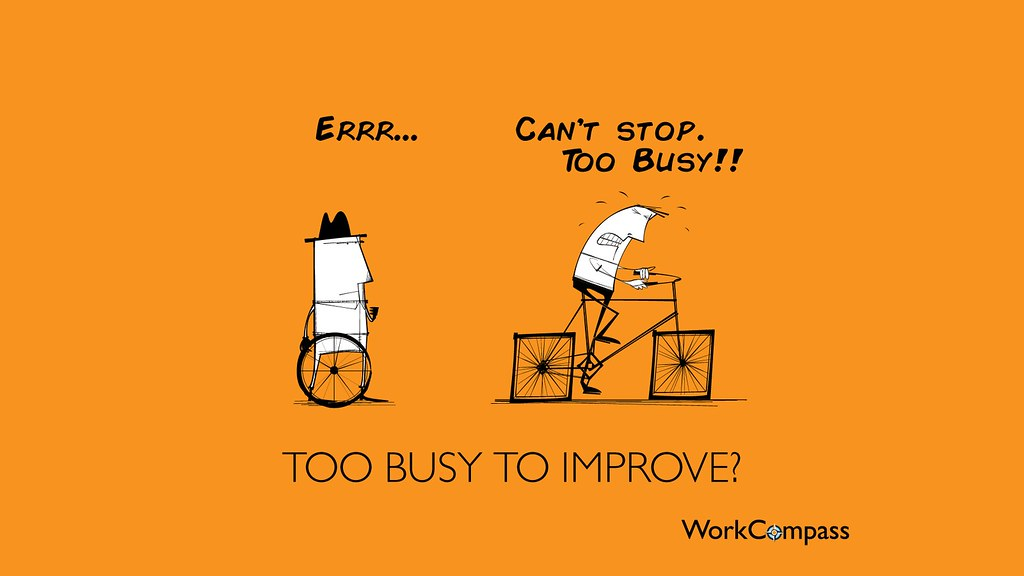 Terms Of Use >> Too Busy To Improve - Performance Management - Square Whee… | Flickr