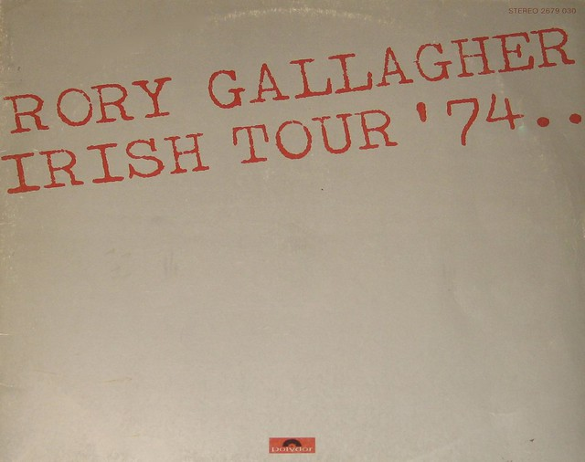 Rory Gallagher - Irish Tour '74 Gatefold 2LP