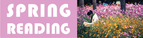 "A pink background with white text that says ""Spring Reading"" and a photo of a woman reading amidst flowers in nature."