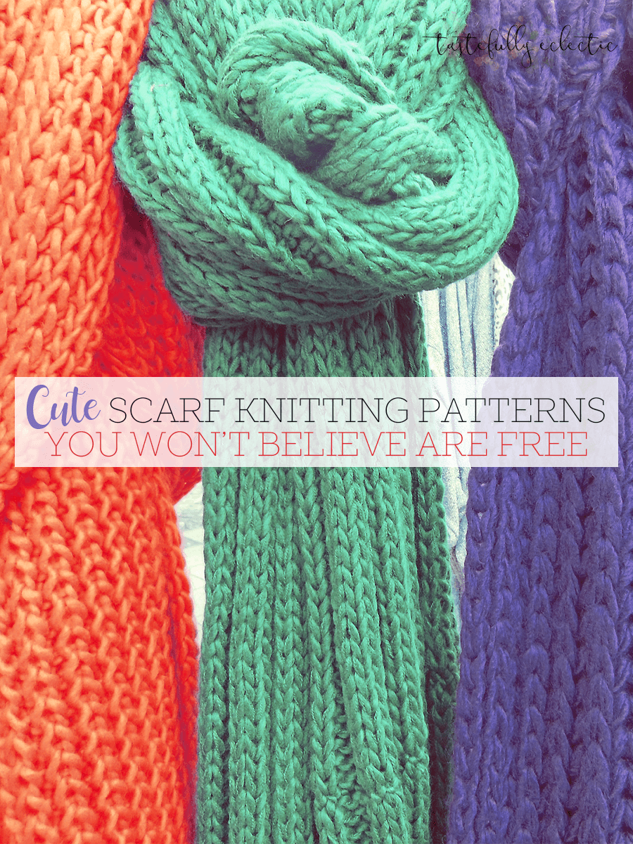 Cute Scarf Knitting Patterns You Won\'t Believe Are Free - Tastefully ...