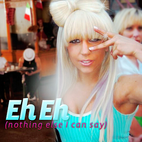 Eh, Eh - Lady Gaga | Cervaantes | Flickr Lady Gaga