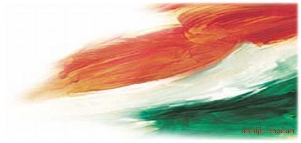 Indian Flag With Different Views: Abhijit Bhaduri
