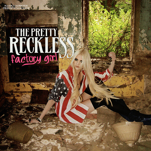 Taylor Momsen: The Pretty Reckless - Factory Girl