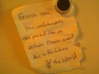 When I see you park, one word comes to mind | by passiveaggressivenotes