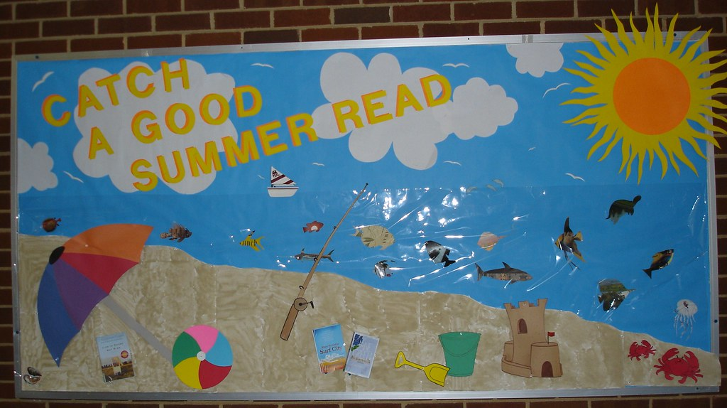Summer Bulletin Board Catch A Good Summer Read Flickr