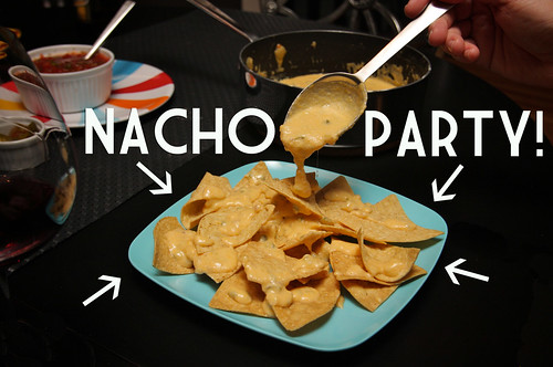 nacho party time! | :::blogged::: | By: shutterbean | Flickr - Photo ...