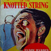 The Sign Of The Knotted String - Mellifont Books - No 34 - Harry Harper.
