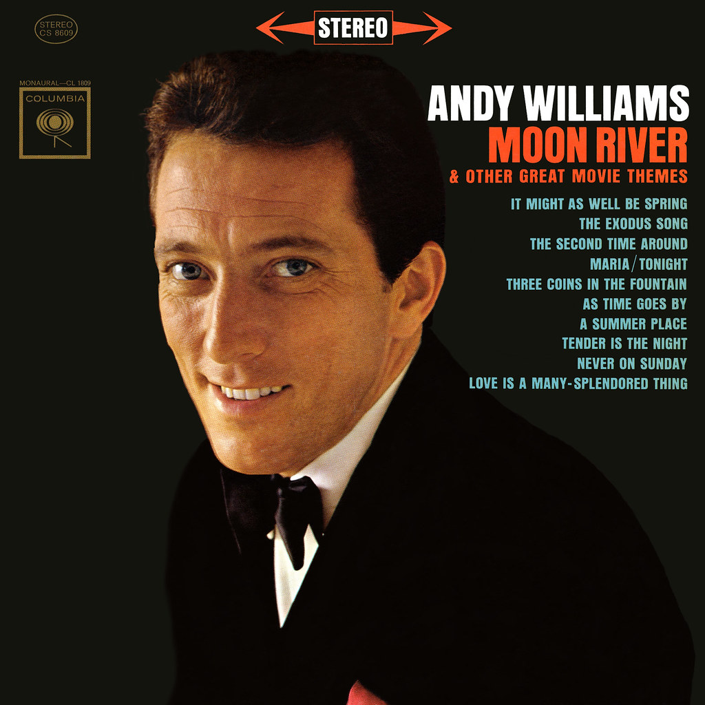 Andy Williams - Moon River and Other Great Movie Themes | Flickr