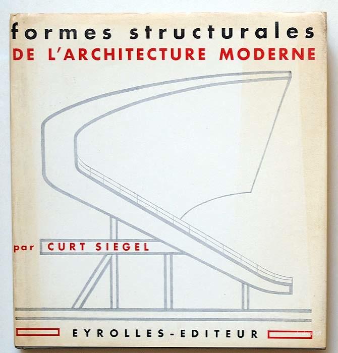 Formes structurelles de l 39 architecture moderne curt siege for L architecture moderne