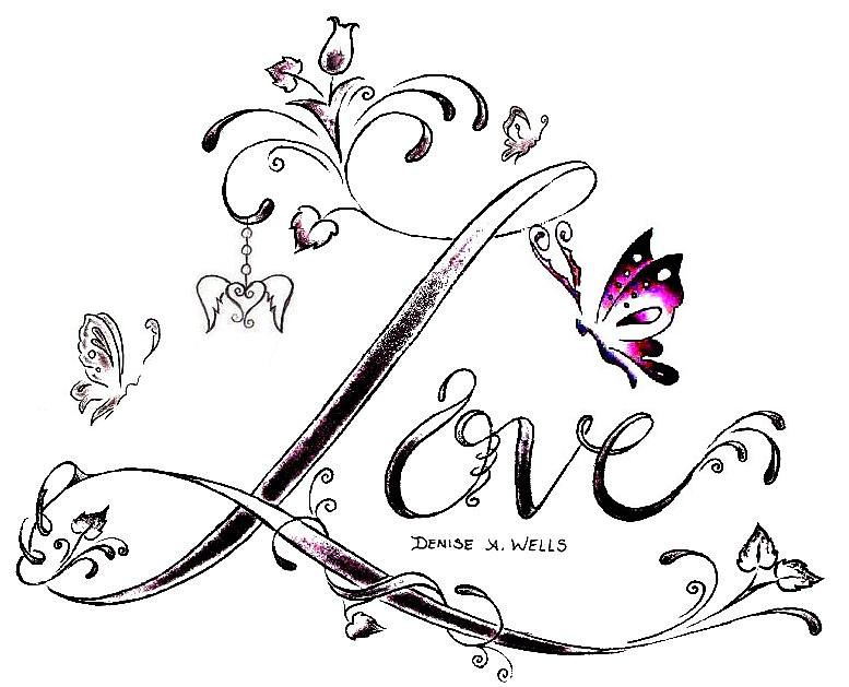 Love Tattoo Design By Denise A Wells