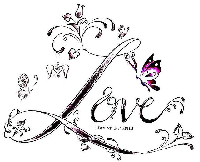 love tattoo design by denise a wells flickr photo sharing. Black Bedroom Furniture Sets. Home Design Ideas