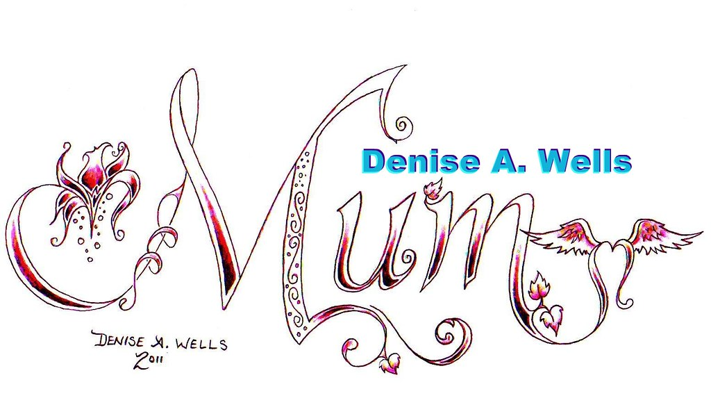 mum tattoo design by denise a wells a tattoo design reque flickr. Black Bedroom Furniture Sets. Home Design Ideas