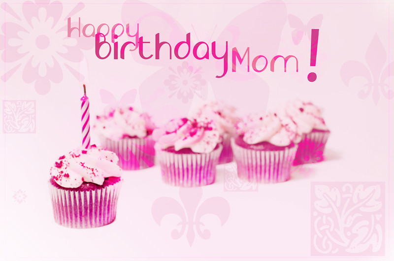 Happy Birthday Mom This Is A Birthday Card I Made For