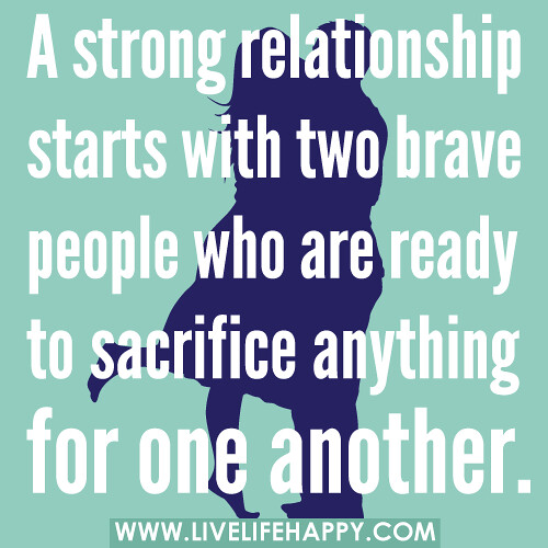 a strong relationship starts with two brave people who are