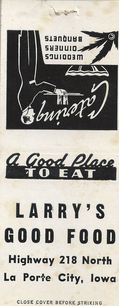 La porte city iowa larry 39 s good food highway 218 north for City of la porte jobs