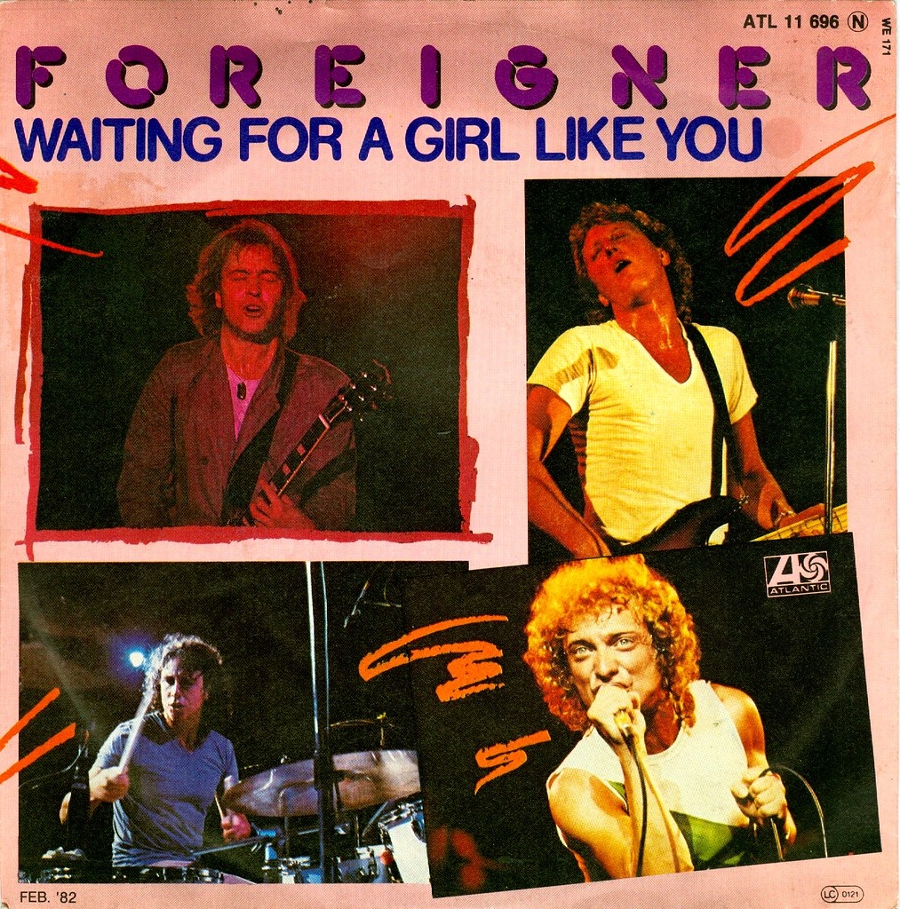 9 - Foreigner - Waiting For A Girl Like You - D - 1981 ...