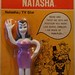 """Meet my new girlfriend, Natasha. She says """"Bend me and twist me into any position you want. Like Boris, Darlink"""". (just too good to be true! And look at that figure!)  1966"""