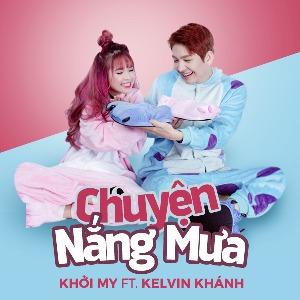 Kelvin Khánh & Khởi My – Chuyện Nắng Mưa – iTunes AAC M4A – Single