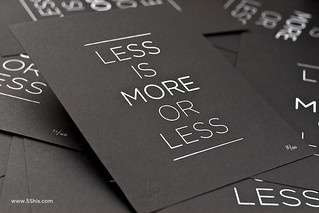 Less is More, More or Less | by 55His.com