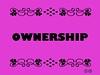 Buzzword Bingo: Ownership
