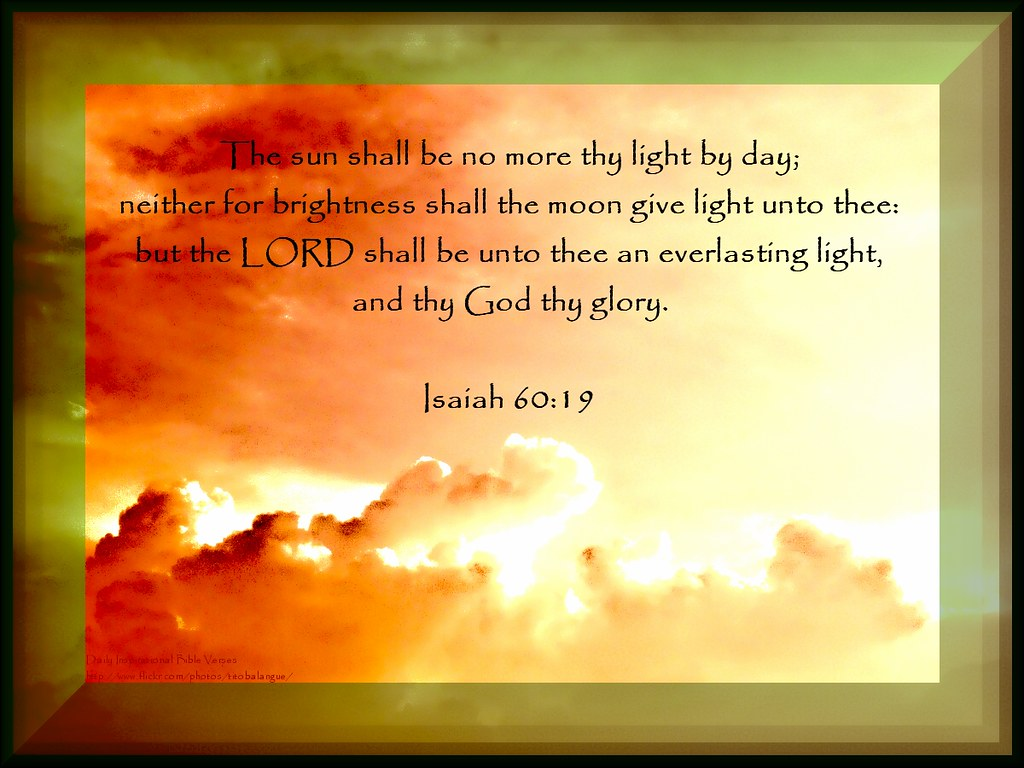 Inspiring Bible Quotes 72 Daily Inspirational Bible Verse  Isaiah 6019 …  Flickr
