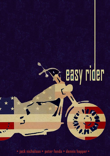 Easy Rider Movie Poster Revisited Easy Rider Movie Poster