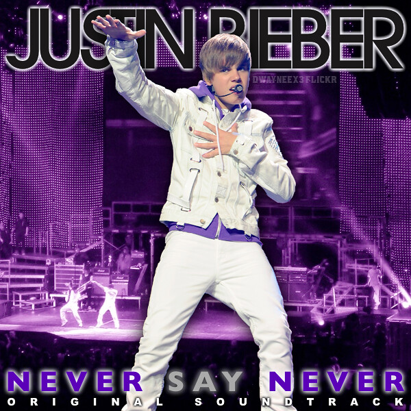 Justin Bieber - Never Say Never Movie Soundtrack | This is a… | Flickr