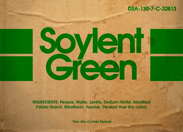 Soylent green is people flickr photo sharing for Soylent green is people