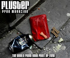 Fluster Magazine by Fluster Magazine- www.flustermagazine.com