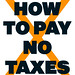 How to pay no taxes cover