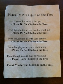 All together now: please don' climb da tree! | by passiveaggressivenotes