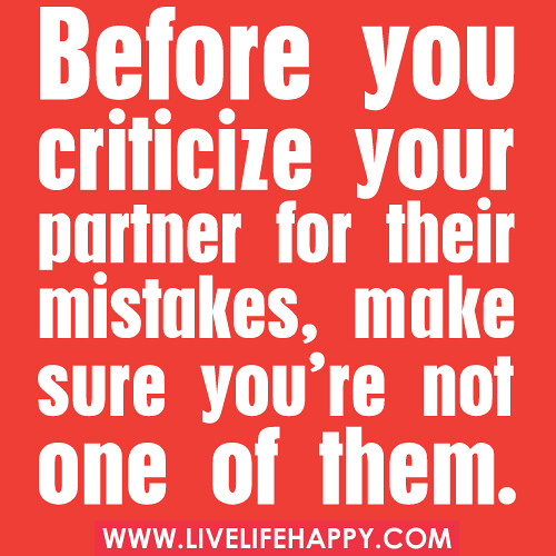 Before You Criticize Your Partner For Their Mistakes, Ma